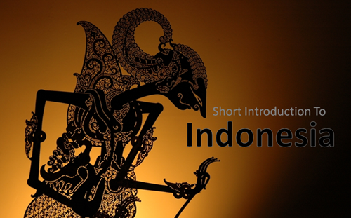 Short Introduction To Indonesia